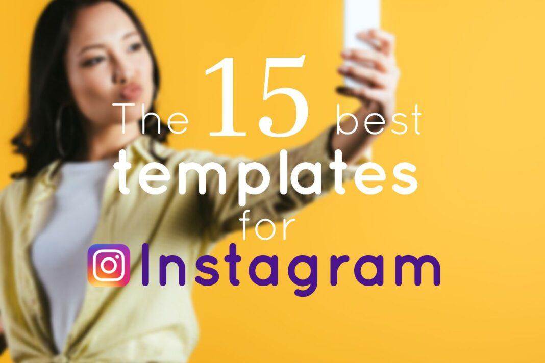 15 Best Instagram Templates