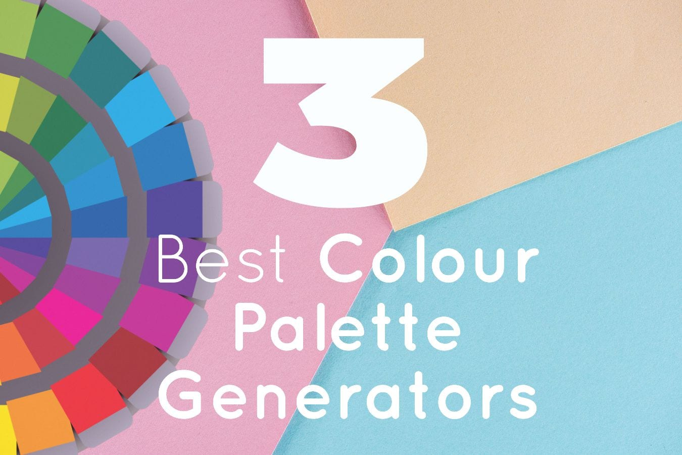 3 Best Colour Wheel Generators