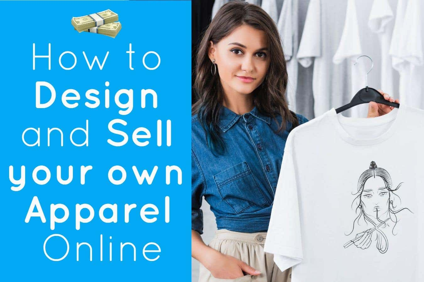 How to design and sell your own apparel online