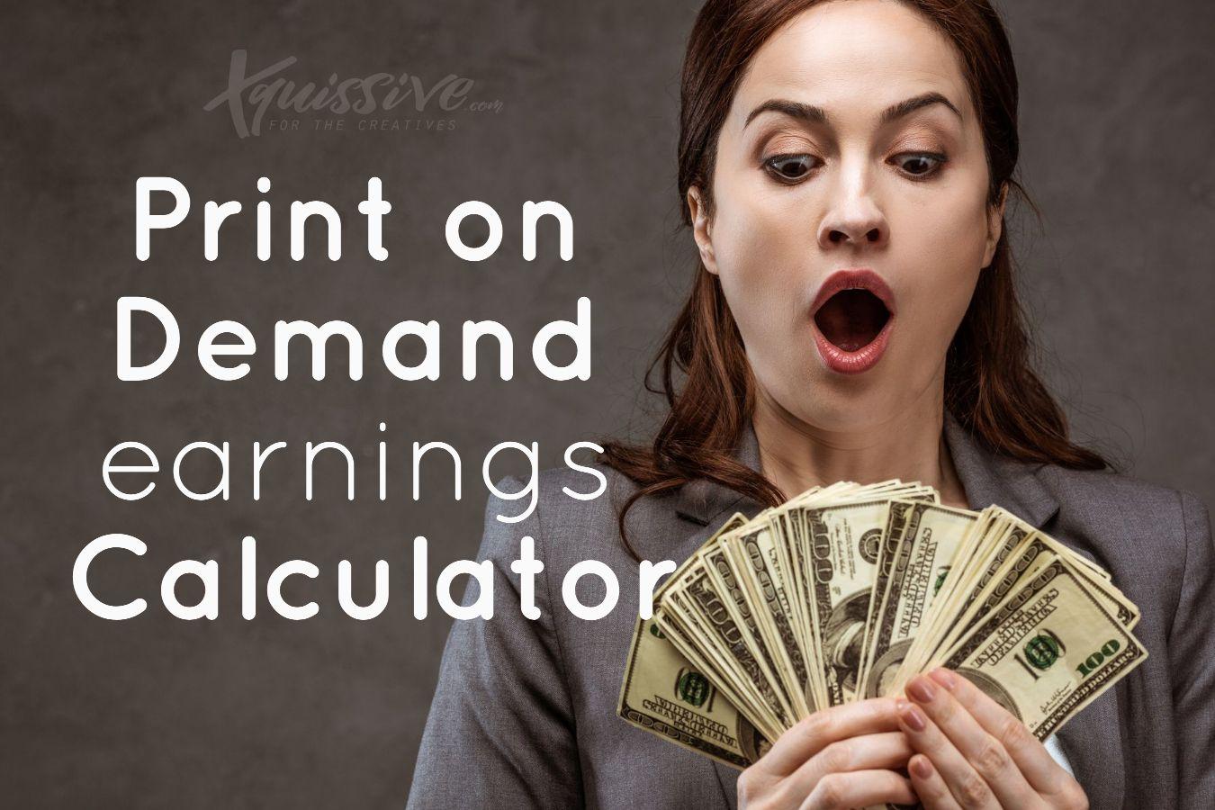 Print on Demand Earnings Calculator