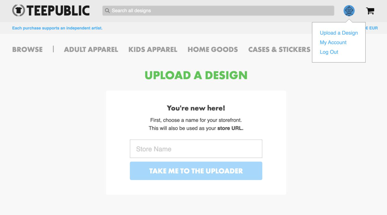 Upload your designs at teepublic and earn money selling products