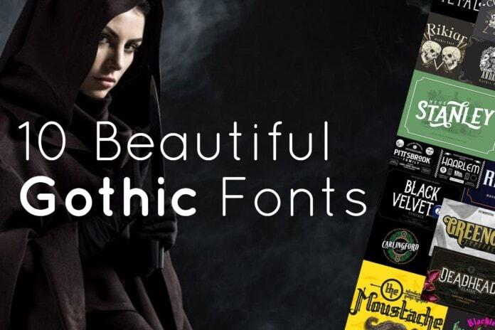 10 Beautiful Gothic Fonts