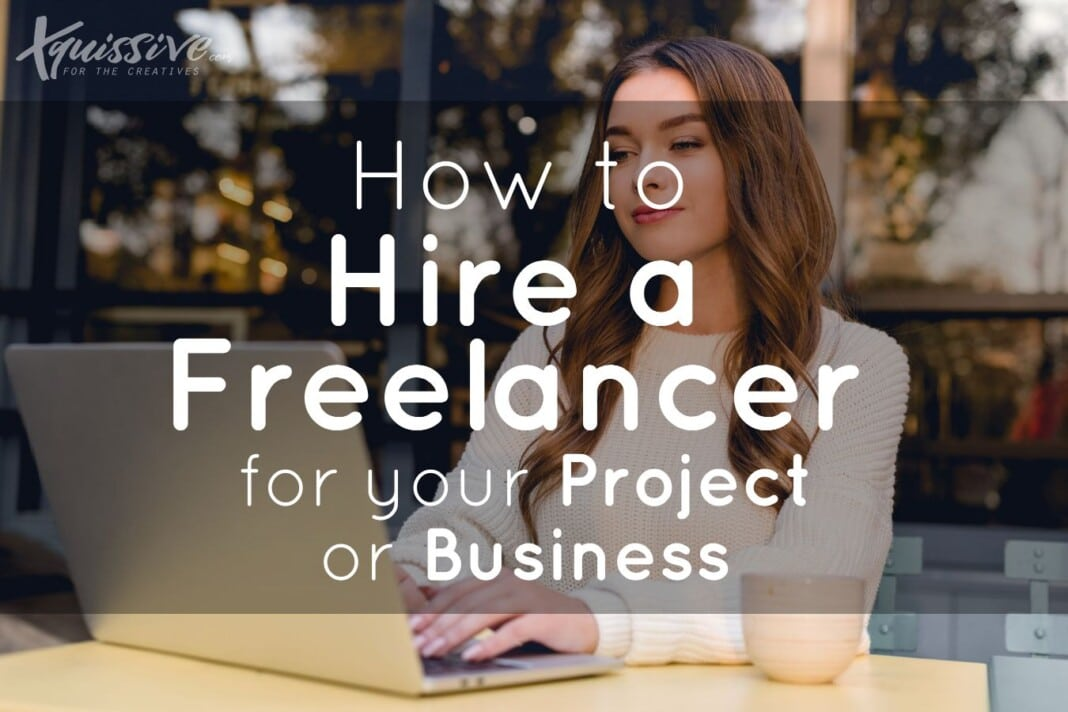 How to hire a freelancer?