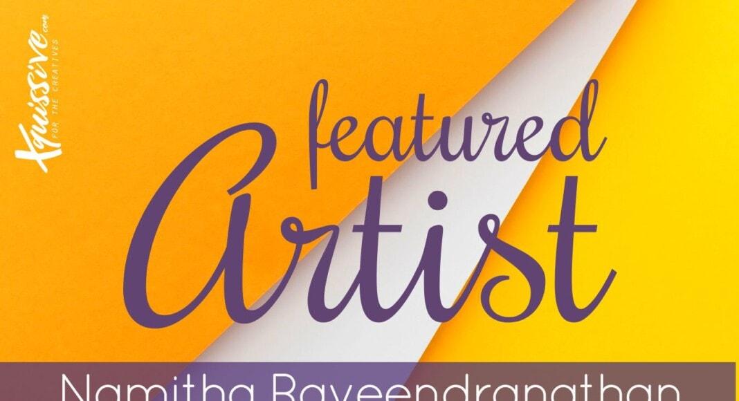 Featured Artist - Namitha Raveendranathan