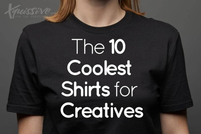 10 Must have T-Shirts for Creatives