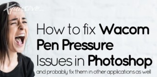 How to fix Pen Pressure Issues in Photoshop