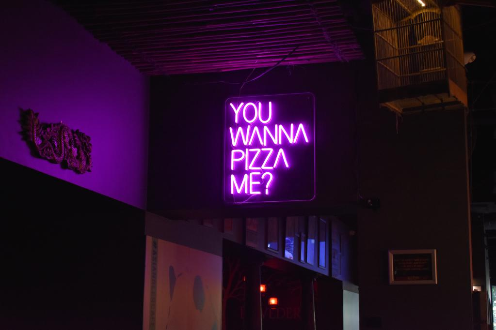 You wanna pizza me sign