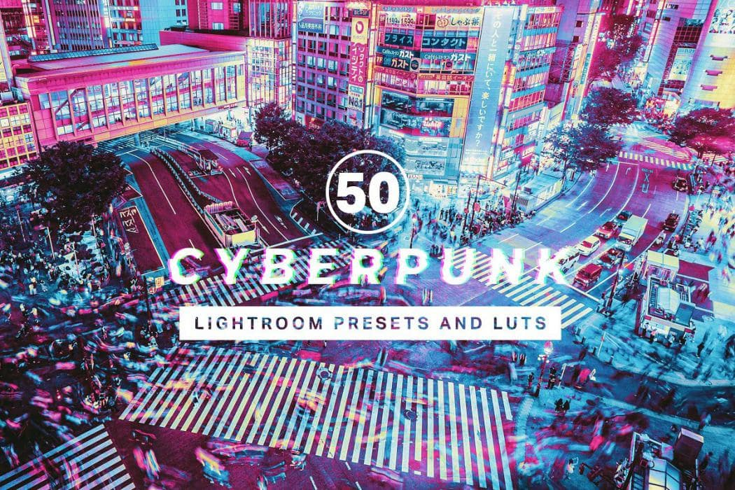 50 Cyberpunk Lightroom Presets
