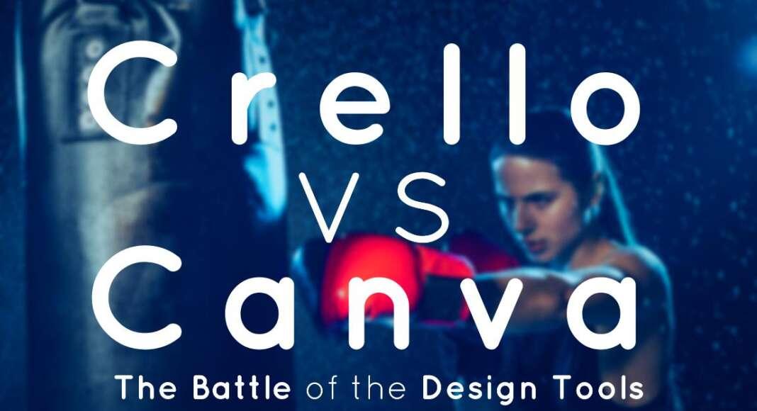 CRELLO VS CANVA - design tool comparison
