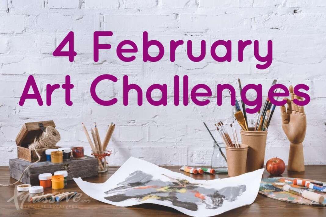 4 February Art Challenges