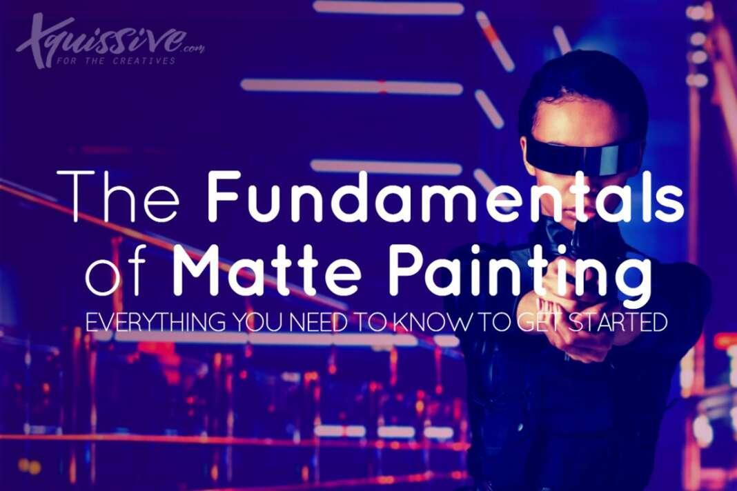 Matte Painting Fundamentals