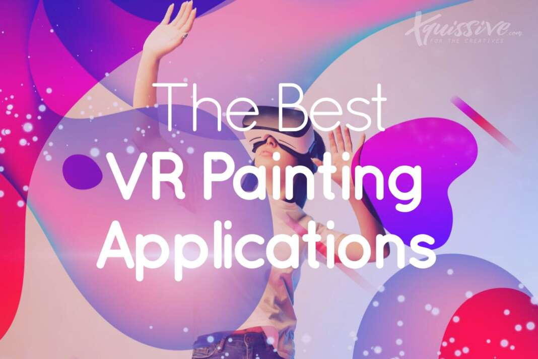 Best vr painting software.