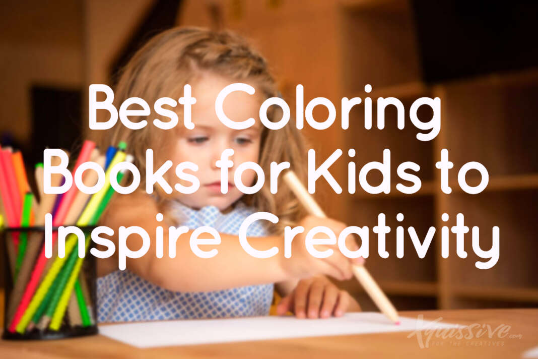 Best Coloring Books for Kids